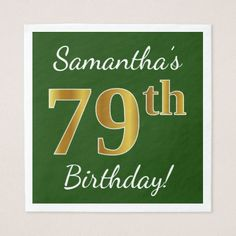 Green Faux Gold 79th Birthday  Custom Name Napkin - diy cyo customize create your own personalize
