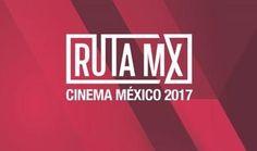 El Imcine lanza la iniciativa Ruta MX, Cinema México