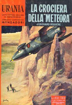 """180  LA CROCIERA DELLA """"METEORA"""" 22/6/1958  LES CONQUERANTS DE L'UNIVERSE  Copertina di  Carlo Jacono   RICHARD BESSIERE"""