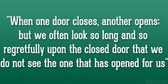 door closes 31 Memorable Life Quotes To Live By