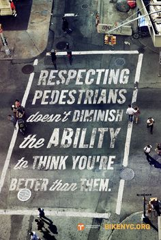 BikeNYC ad.  note to bike messengers in streets of cleveland.  or anywhere.
