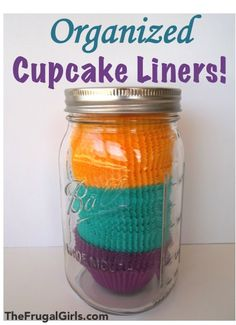 Organizing Cupcake Liners... + more fun uses for Mason Jars! #masonjars #organizing #thefrugalgirls