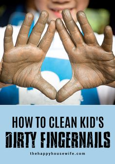If your kids are like mine, they come in from playing outside and their hands are filthy! I don't mind them getting dirty, but I do mind dirty hand prints on my walls and furniture. #kids #cleaning Proverbs 22, Train Up A Child, Hand Prints, Mom Advice, Summer Ideas, Just Kidding, Working Moms, Housewife, Money Saving Tips