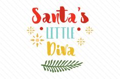 Download the Santa's little diva design and hundreds of other designs now on Creative Fabrica. Get instant access and start right away.