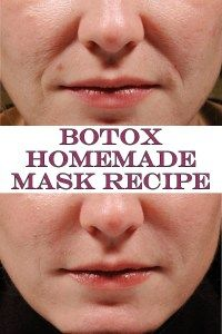 Botox Homemade Mask Recipe