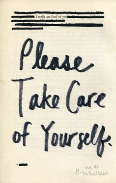 Take-care-of-yourself...❤
