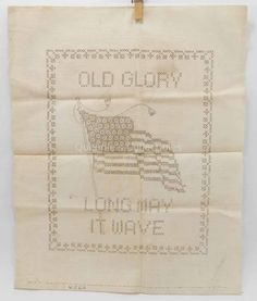 Old Glory - Long May It Wave - Vintage Stamped Cross Stitch Embroidery - US Flag by QueeniesCollectibles on Etsy