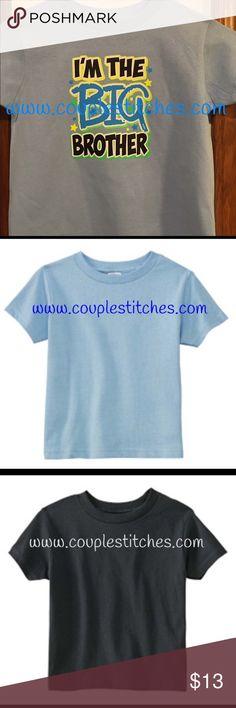 I'm Big Brother I'm the big brother. Bright colors. Shirts & Tops Tees - Short Sleeve