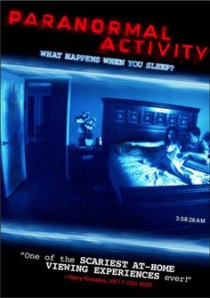 Paranormal Activity - probably not the most well made movie but I am a sucker for scary movies - even though I scare very easily and am that person who screams out loud in the theatre