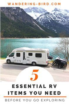 We all have different requirements for our RV, but there are some things you just can't do without!!! Here's our list of 5 essential items you need, and how to use them for your RV trip & adventures!! #rv #essential #kit #tips #newbies #beginners #roadtrip #wanderingbird #motorhome