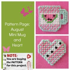 """Plastic Canvas Pattern Page: """"August Mini Mug and Heart"""" designs, graphs and photos, no written instructions) ***PATTERN ONLY!"""" by Evie Plastic Canvas Ornaments, Plastic Canvas Crafts, Plastic Canvas Patterns, Canvas Designs, Canvas Ideas, Evie, Mini, Cross Stitch, Bead Patterns"""
