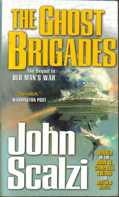 The Ghost Brigades by John Scalzi | LibraryThing