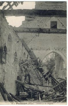 WW1, French postcard: Interior of the destroyed church at Pontavert, Chemin des Dames, Aisne 1918.