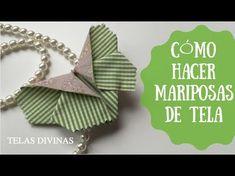 TUTORIAL PARA HACER MARIPOSAS DE TELAS BONITAS (en Español) - YouTube