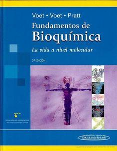 Fundamentos De Bioquimica/ Fundamental of Biochemistry - Donald Voet, Judith G. Voet, Charlotte W. Pratt - Google Libros