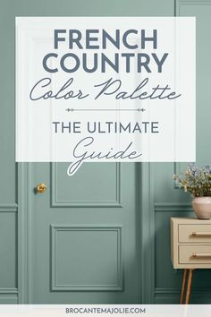 Want to know which colors to choose for your French country decor ? Here's the 2020 beginner's guide to help you create the perfect color palette for your home. #frenchcountrycolors #frenchcountry #frenchdecor #brocantemajolie Country Paint Colors, French Country Colors, French Country Interiors, French Colors, Modern French Country, French Country Bedrooms, French Country Living Room, French Country Farmhouse, Paint Colors For Home
