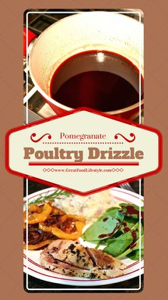 Pomegranate Poultry Drizzle is a tasty addition to your Paleo meals!  For more healthy, tasty recipes follow me on Pinterest and subscribe to my blog at www.GreatFoodLifestyle.com. #pomegranatesauce