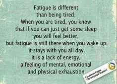 "Fatigue & accompanying ""Fibro Fog' that comes from pushing past crushing, relentless, mind-numbing pain. It's way past my level of endurance, at times. On top of that - put on the *Happy Girl Face* for everyone else's benefit. It's exhausting. Just kill me NOW."