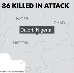 Scores of charred corpses and bodies with bullet wounds littered the streets from Saturday night's attack on Dalori village and at two nearby camps housing 25,000 people.