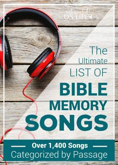 The Ultimate List of Bible Memory Songs: Over 1,400 Songs