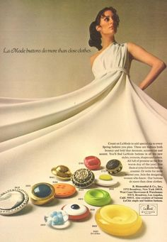 Vintage La Mode Magazine Ad... La Mode buttons do more than just close clothes.