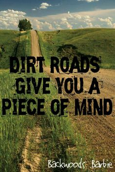 Dirt roads give you piece of mind.....Here's to all the red clay on all of the Georgia back roads...... ☀CQ #southern