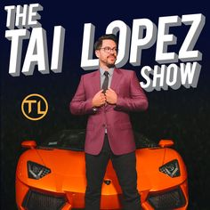 Download past episodes or subscribe to future episodes of The Tai Lopez Show by Tai Lopez: Investor, Author, Entrepreneur for free.