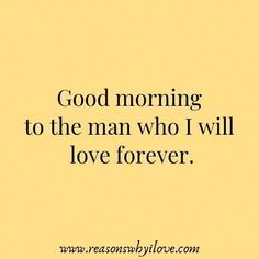Good morning quotes for him haha you are best Ideas Good Morning Husband Quotes, Morning Wishes For Lover, Morning Message For Him, Morning Texts For Him, Romantic Good Morning Quotes, Message For Husband, Good Morning Quotes For Him, Good Morning Messages, Teenage Love Quotes