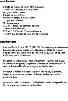 Ingrédients 2 filets de morue (environ 150 g chacun) 15 ml (1 c. à soupe) d'huile d'olive Au goût, sel et poivre 2 ti... Olives, Filets, Cherry Tomatoes, Cod, Olive Oil, Recipes