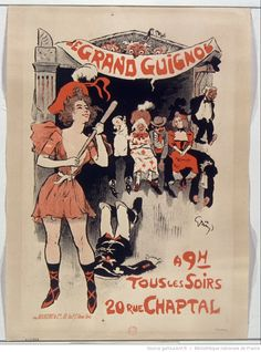 Le Grand guignol à 9h tous les soirs 20 rue Chaptal : [affiche] / [Jules-Alexandre Grün] | Gallica