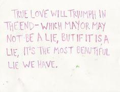 true love will triumph in the end ....