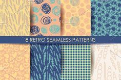 Retro different seamless patterns. by nastyaaroma on @creativemarket
