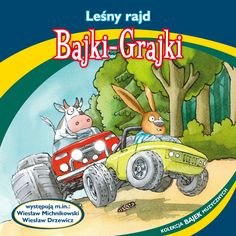 "Bajki-Grajki nr 87 ""Leśny rajd""  Ilustracja: Marcin Bruchnalski  www.bajki-grajki.pl"