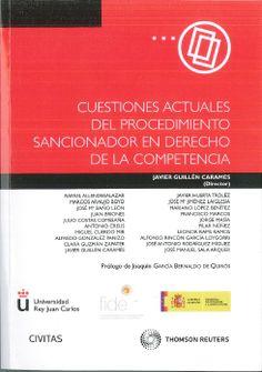 Cuestiones actuales del procedimiento sancionador en Derecho de la Competencia. /   Civitas, 2013