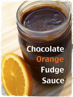 Chocolate Orange Fudge Sauce Recipe