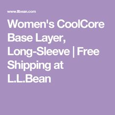 Women's CoolCore Base Layer, Long-Sleeve | Free Shipping at L.L.Bean