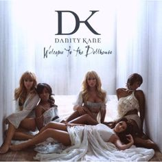 Danity Kane: Welcome To The Dollhouse