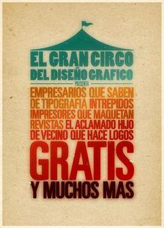 """""""El Gran Circo del Diseño Grafico presenta..."""" by Sara Landeira"""