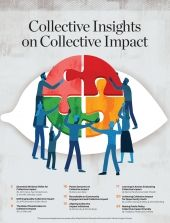 Collective Insights on Collective Impact | Supplement | Stanford Social Innovation Review