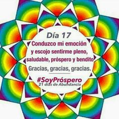 I lead my emotions and choose to feel full, healthy, prosperous and blessed. Thank you thank you thank you. #IamProsperous #21daysOfAbundance #SoyProspero #21diasDeAbundancia
