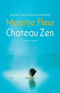 De Thriller: dé site voor recensies, achtergronden en meer: Maartje Fleur - Chateau Zen **½