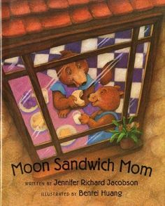 Moon Sandwich Mom: Great book to read for Mother's Day