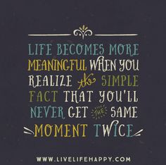 Life Becomes More Meaningful