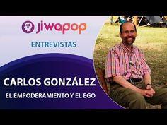 El Empoderamiento y el Ego por Carlos González - Entrevista en el Festival Jiwapop - YouTube