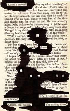 Blackout poetry from The Catcher in the Rye Idea of censorship of 'radical ideas' of the time that were against the social norms (dominated by Christian values)