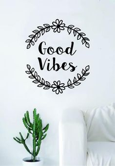 Good Vibes Flowers Quote Wall Decal Sticker Bedroom Home Room Art Vinyl Inspirational Decor Yoga Namaste Positive Smile Happiness Buddha Wall Stickers Murals, Wall Decal Sticker, Budget Book, Custom Paint Jobs, Home Decor Quotes, Flower Quotes, Beautiful Wall, Wall Quotes, Vinyl Wall Decals