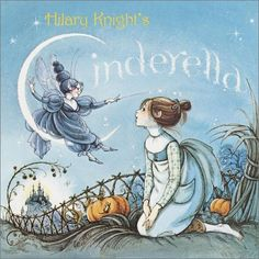 Illustrated by the wonderful artist, Hilary Knight, this is my favorite version of  Cinderella