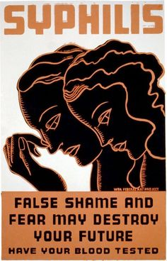 False Shame and Fear May Destroy Your Future WPA poster, Erik Hans Krause