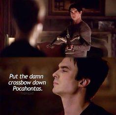 Damon, I swear.