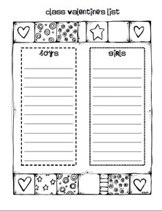 valentines list. This would be cute to hand out before so that the kids can practice writing other kids names and everyone gets one :)
